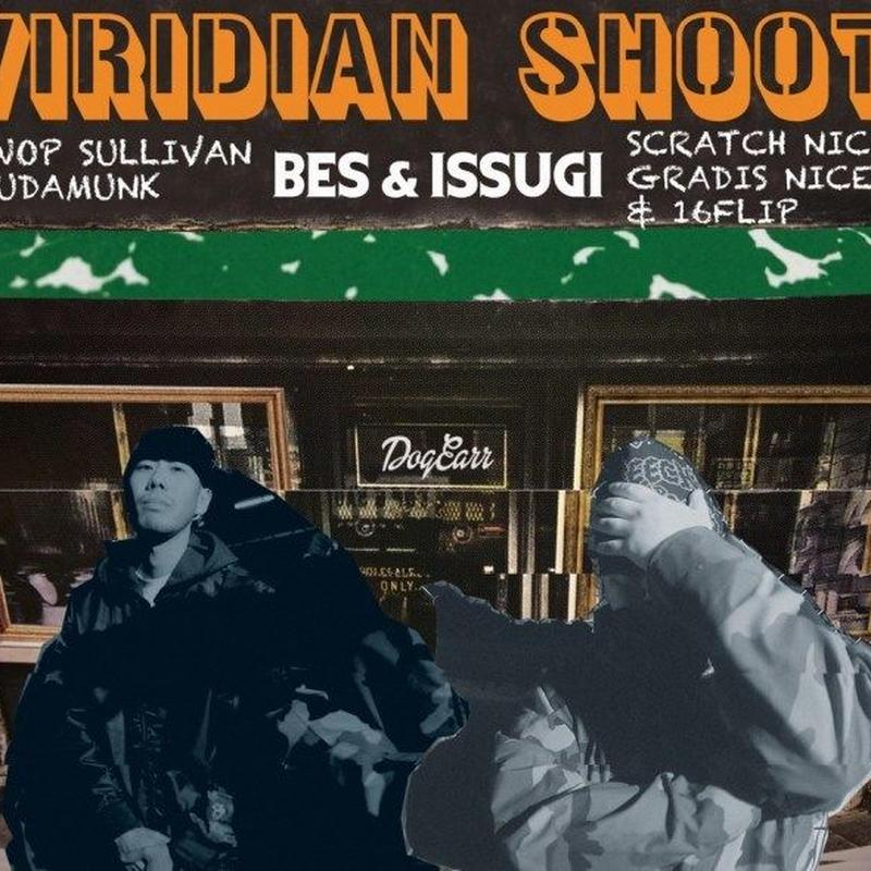 BES & ISSUGI / VIRIDIAN SHOOT [CD]