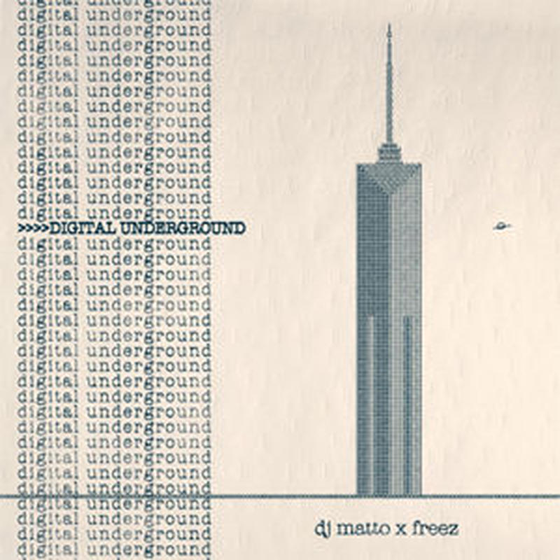DJ MATTO x FREEZ / DIGITAL UNDERGROUND [CD]