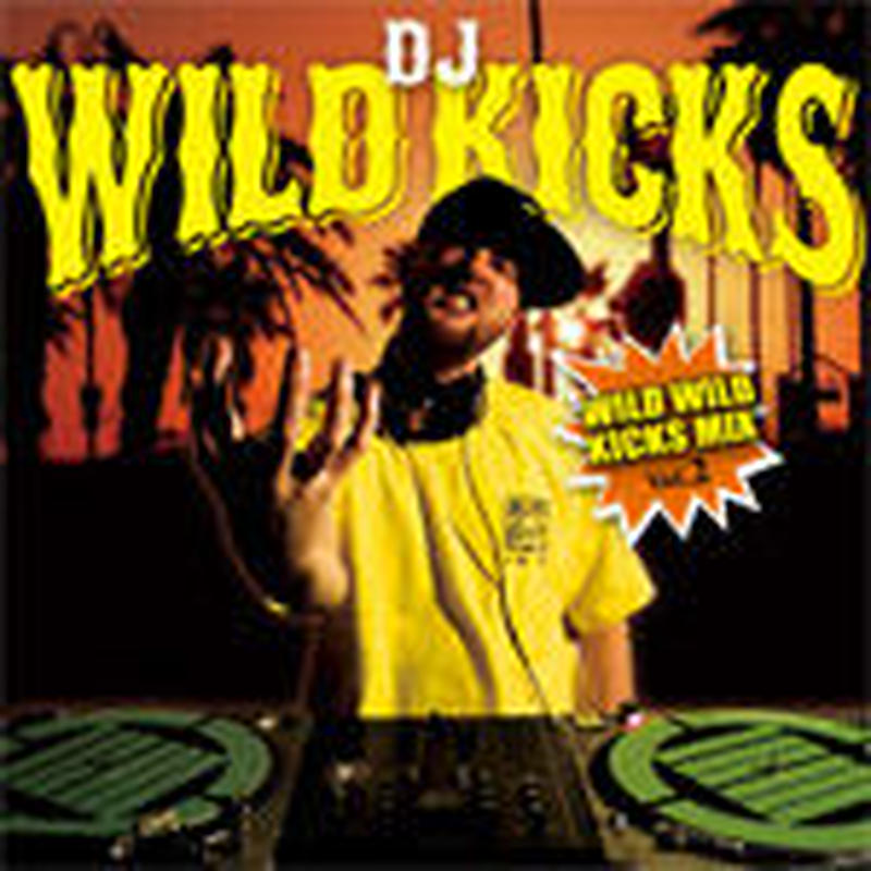 DJ WILD KICKS / WILD WILD KICKS MIX VOL.2 [MIX CD]