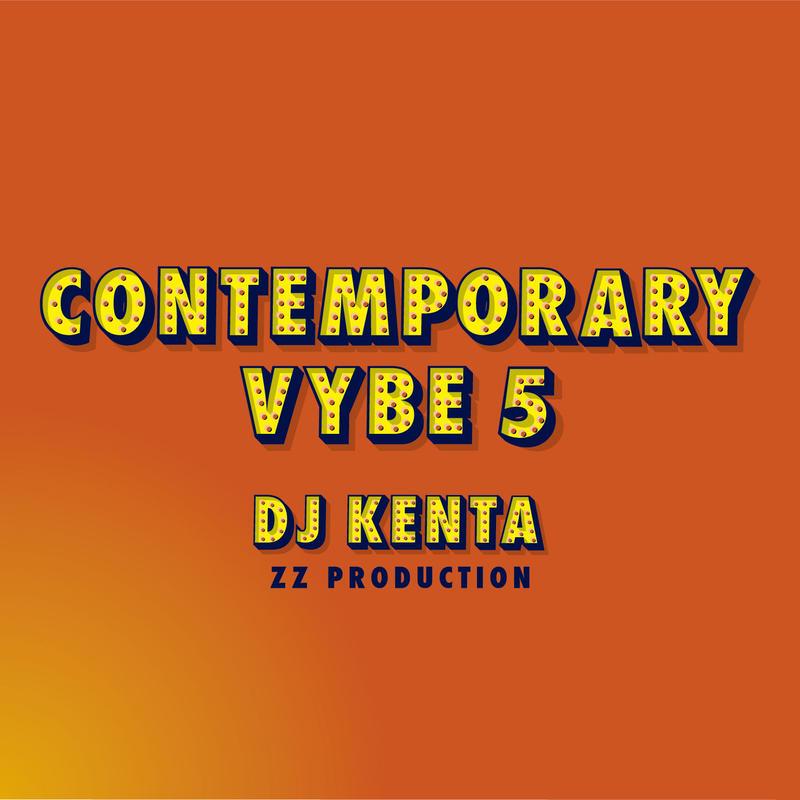 6月下旬発売予定 - DJ KENTA(ZZ PRODUCTION) / Contemporary Vybe5 [MIX CD]