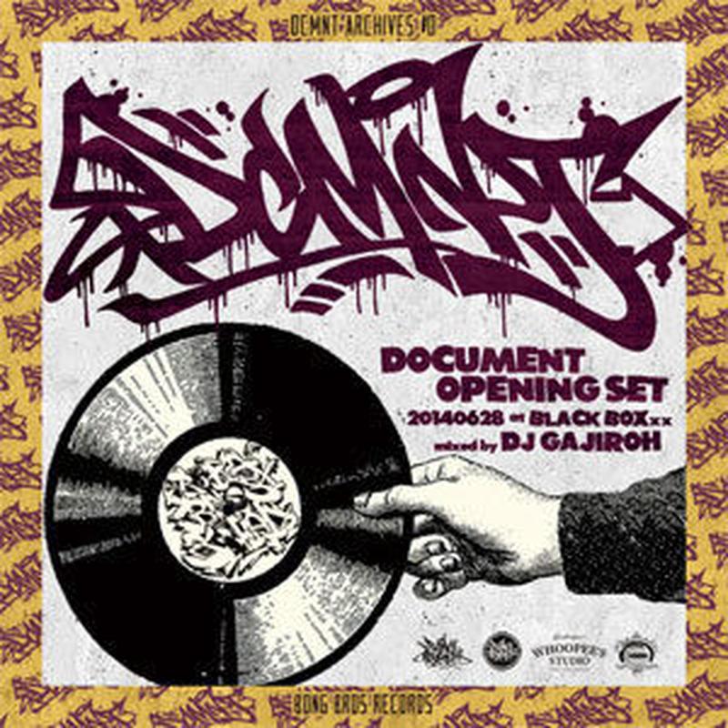 DJ GAJIROH (BONG BROS) / DCMENT ARCHIVES #0 [MIX CD]