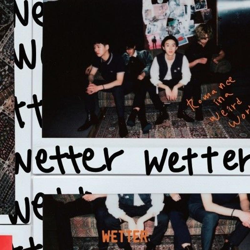 WETTER - ROMANCE IN A WEIRD WORLD / Where is My Everything? [7inch]