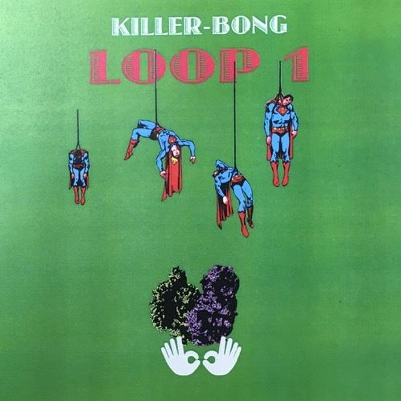 KILLER-BONG / LOOP1 [CDR]