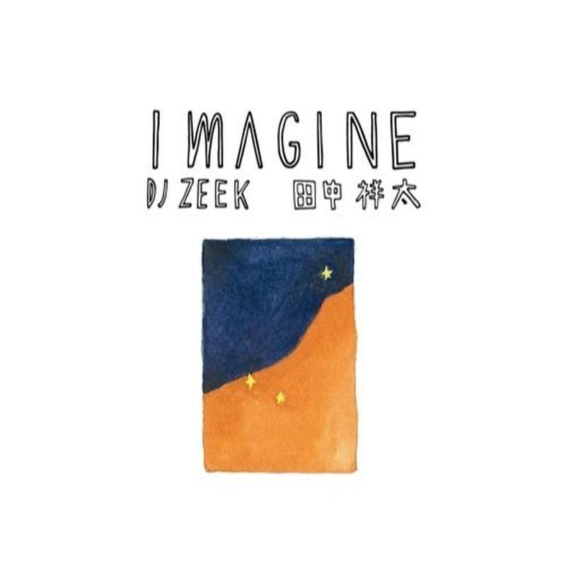 DJ ZEEK x 田中祥太 / imagine [CD]