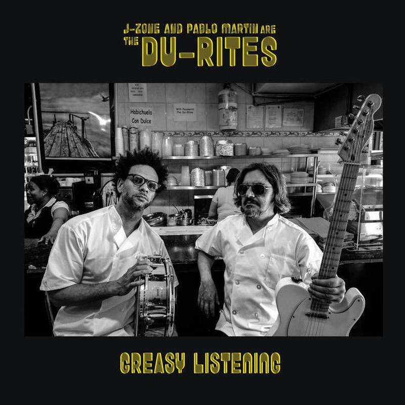 DU-RITES (PABLO MARTIN & J-ZONE) / Greasy Listening [LP]
