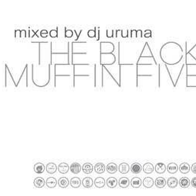 DJ URUMA / BLACKMUFFIN VOL.5 [MIX CD]