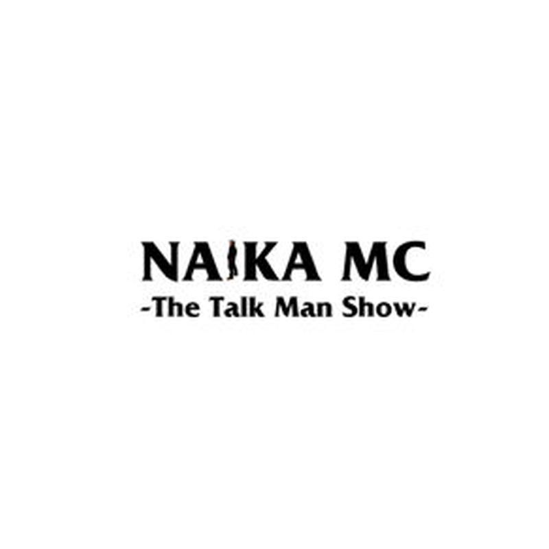 NAIKA MC / THE TALK MAN SHOW [CD]