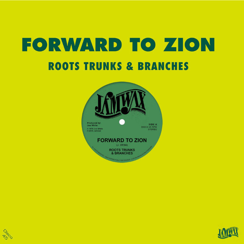 Roots Trunk & Branches / Forward To Zion [12INCH]