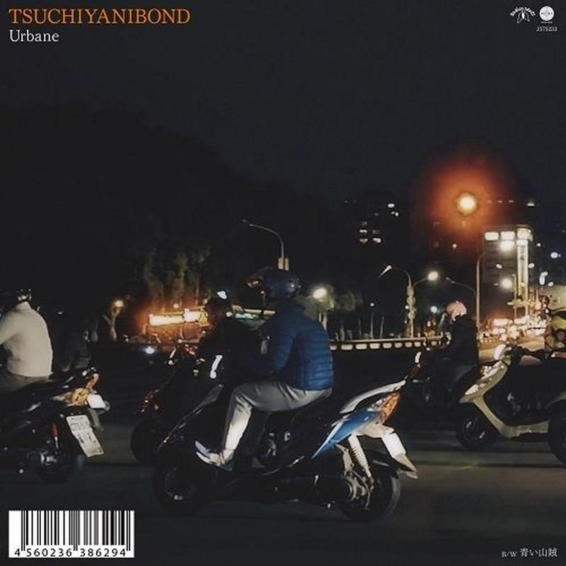 2/6 - ツチヤニボンド / Urbane [7inch]