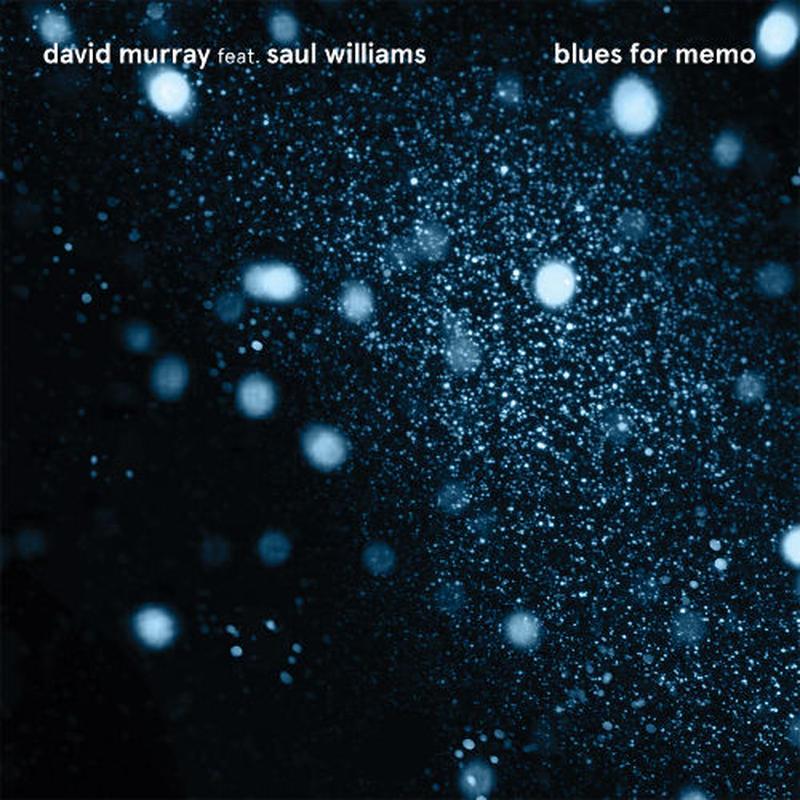 David Murray Infinity Quartet / blues for memo -国内盤- [CD]