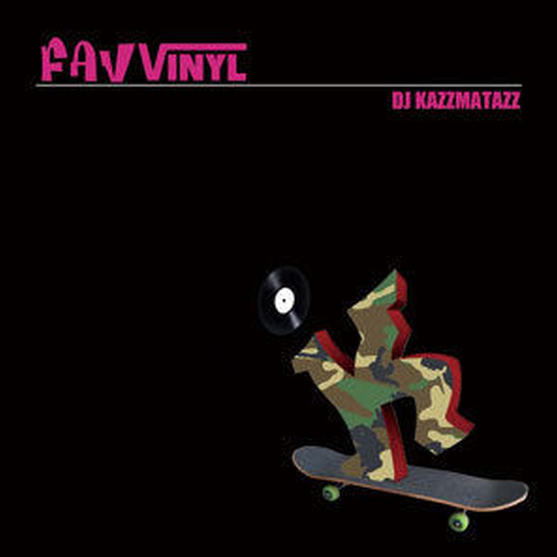 DJ KAZZMATAZZ / FAV VINYL [MIX CD]