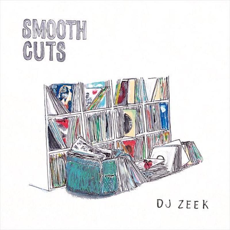 DJ ZEEK / SMOOTH CUTS [MIX CD]