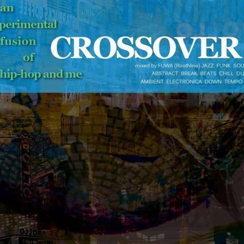 符和 - CROSSOVER [MIX CD]