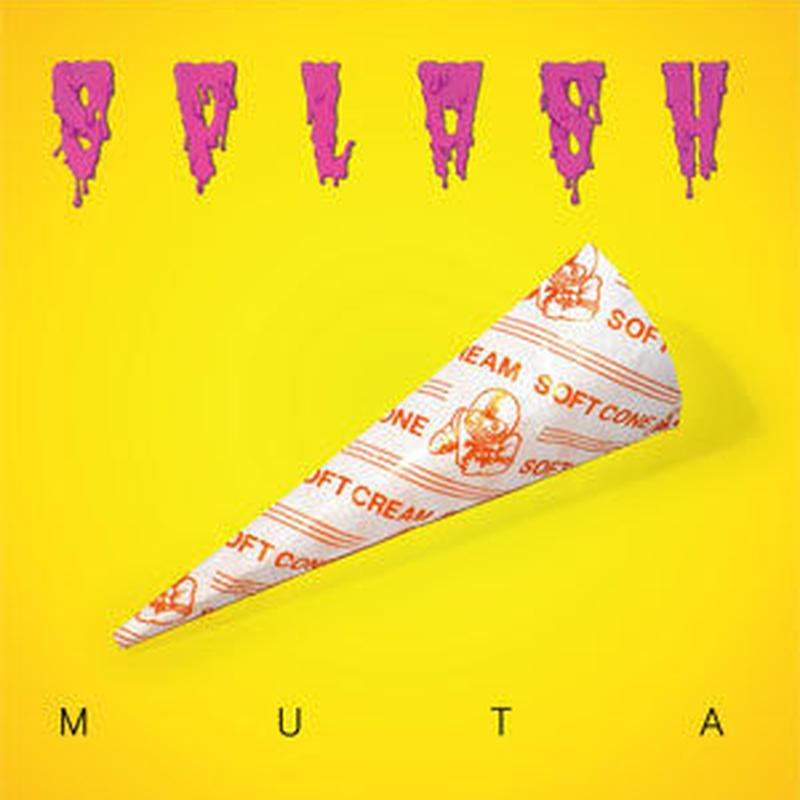 MUTA / SPLASH [CD]