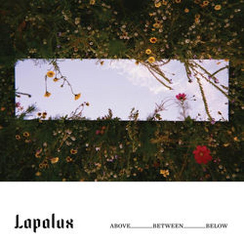 LAPALUX / ABOVE_BETWEEN_BELOW [TAPE]