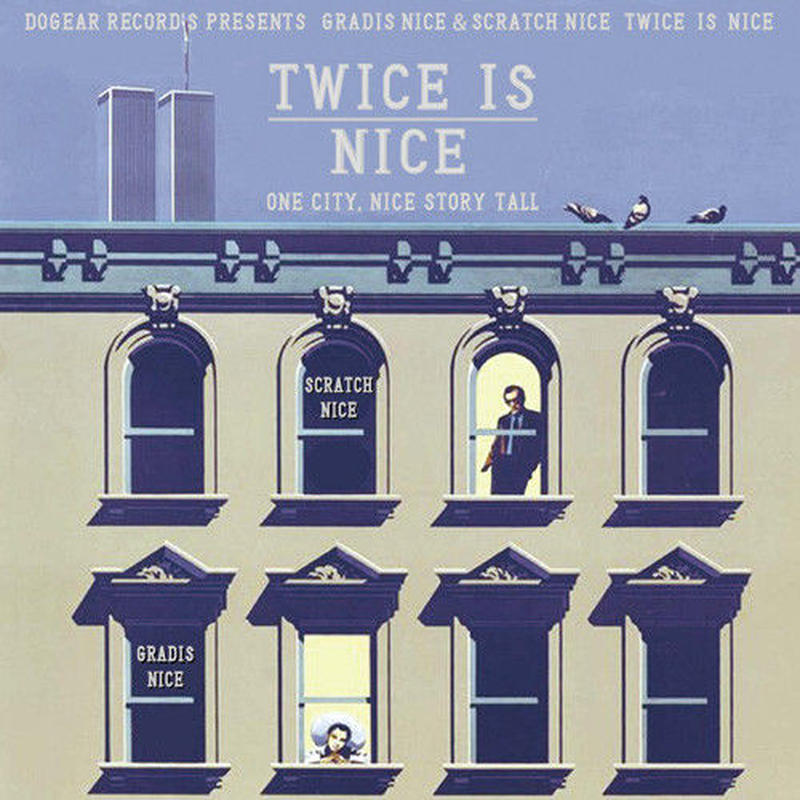 GRADIS NICE & DJ SCRATCH NICE / TWICE IS NICE [MIX CD]