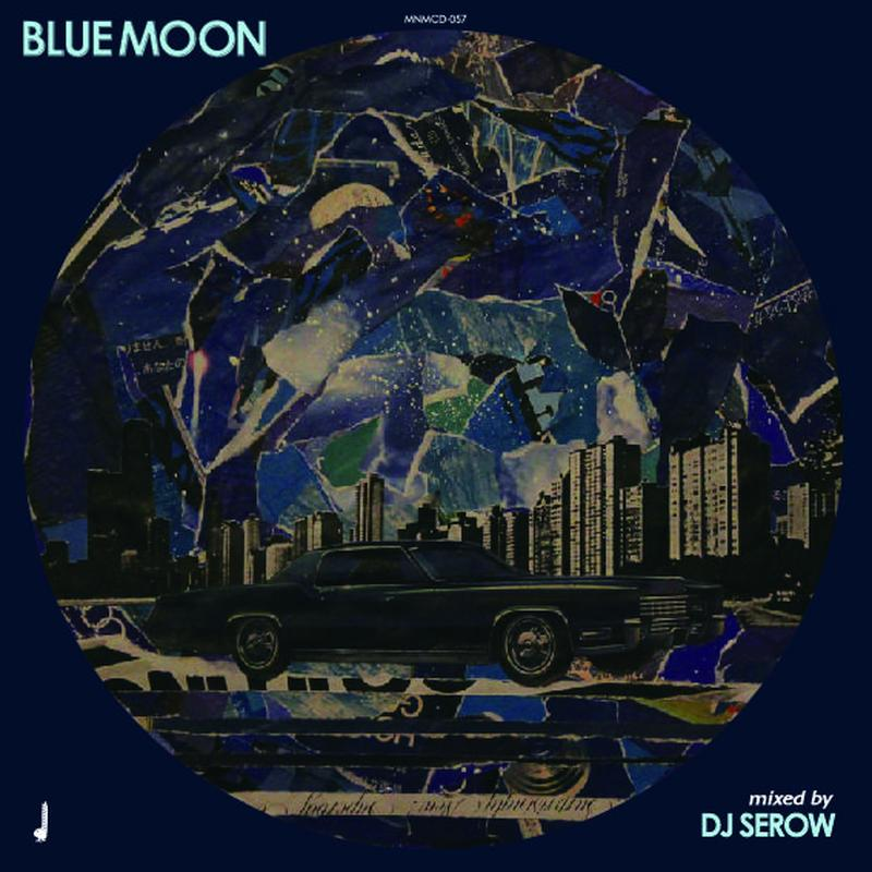 DJ SEROW - BLUEMOON [MIX CD]