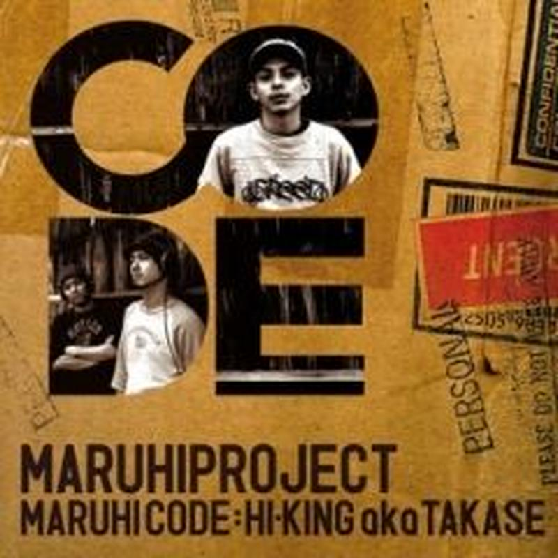 MARUHI PROJECT / MARUHI CODE:HI-KING a.k.a. TAKASE [CD]