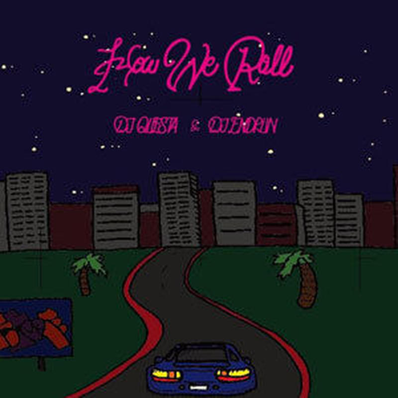 DJ QUESTA & DJ ENDRUN / HOW WE ROLL [MIX CD]
