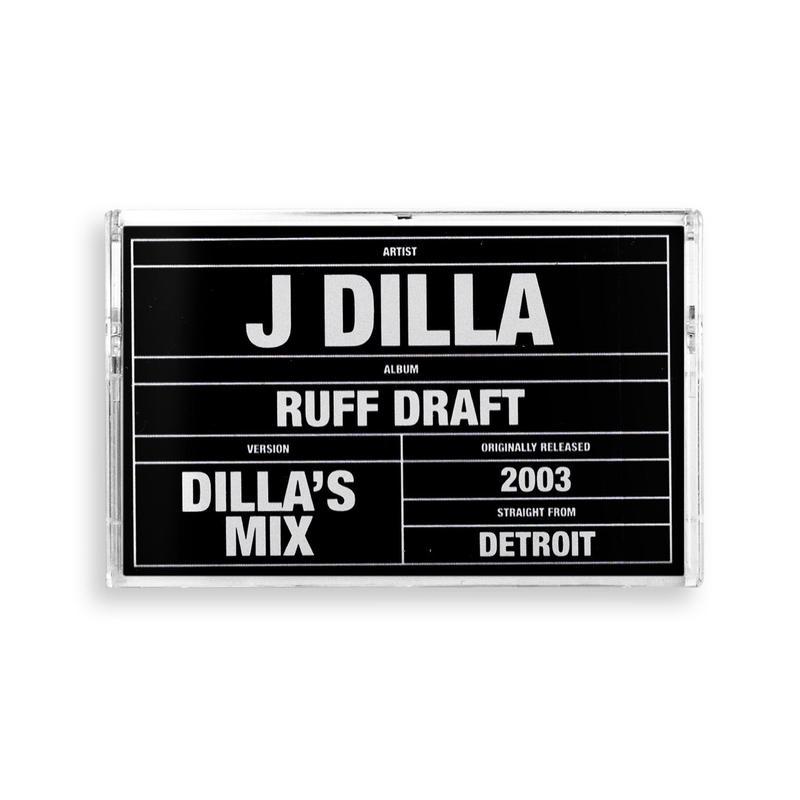 J DILLA aka JAY DEE / RUFF DRAFT: DILLA'S MIX [TAPE]