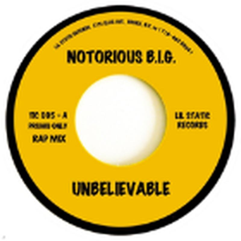 8月下旬出荷予定 - THE NOTORIOUS B.I.G. / UNBELIEVABLE [7inch]