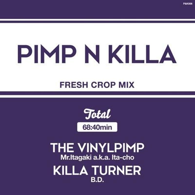 Mr.Itagaki a.k.a. Ita-cho & KILLA TURNER - B.D. / PIMP&KILLA [MIX CD]