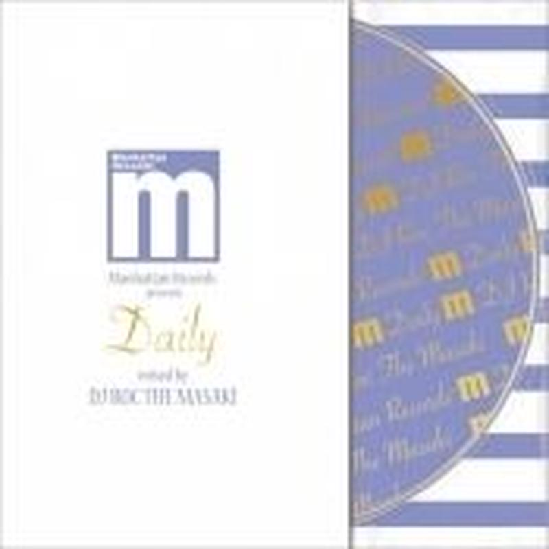 """Manhattan Records® presents / """"Daily"""" mixed by DJ ROC THE MASAKI [MIXCD]"""