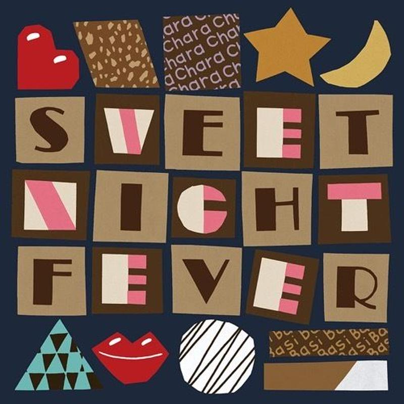 Chara x BASI / Sweet Night Fever [7inch]