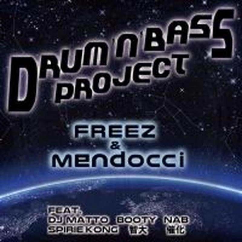 FREEZ x mendocci / DRUM'N'BASS PROJECT [CD]