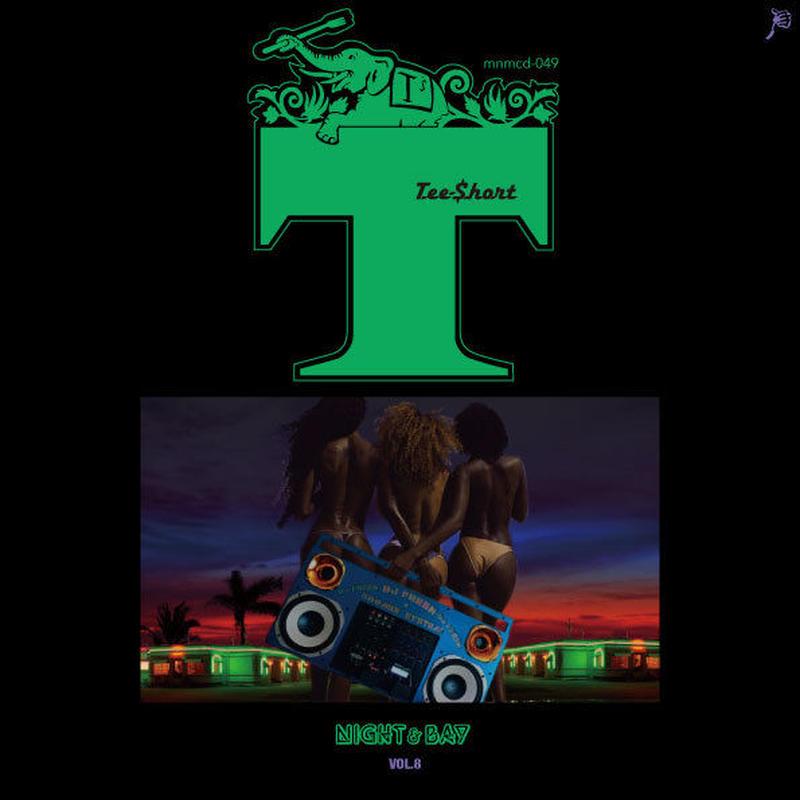TEE-$HORT / NIGHT & BAY 8 [MIX CD]