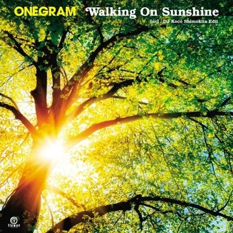 ONEGRAM / Walking On Sunshine [7inch]