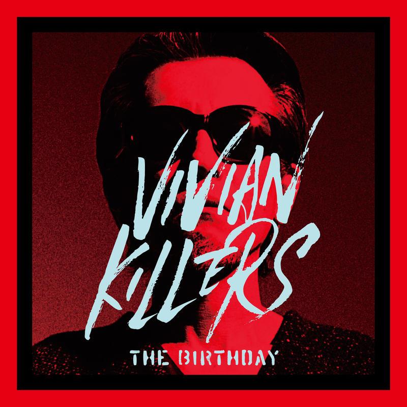 RSD2019 - The Birthday / VIVIAN KILLERS [2LP]
