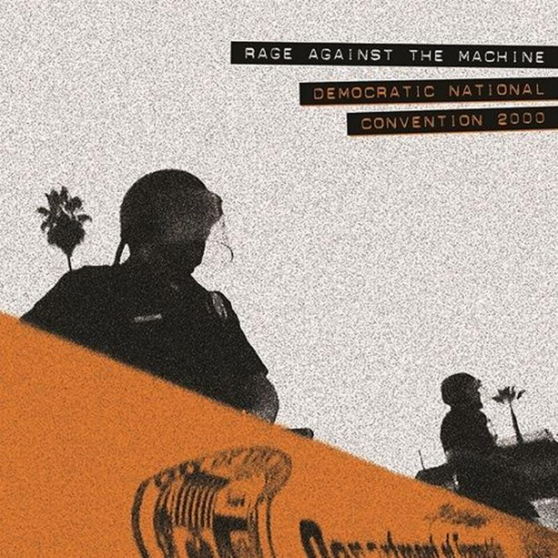 RAGE AGAINST THE MACHINE / DEMOCRATIC NATIONAL CONVENTION 2000 (180G) [LP]