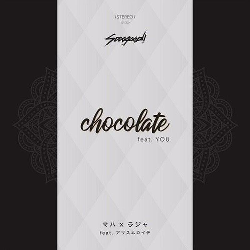 sooogood! / chocolate feat. YOU - マハ×ラジャ feat. アリスムカイデ [7inch]