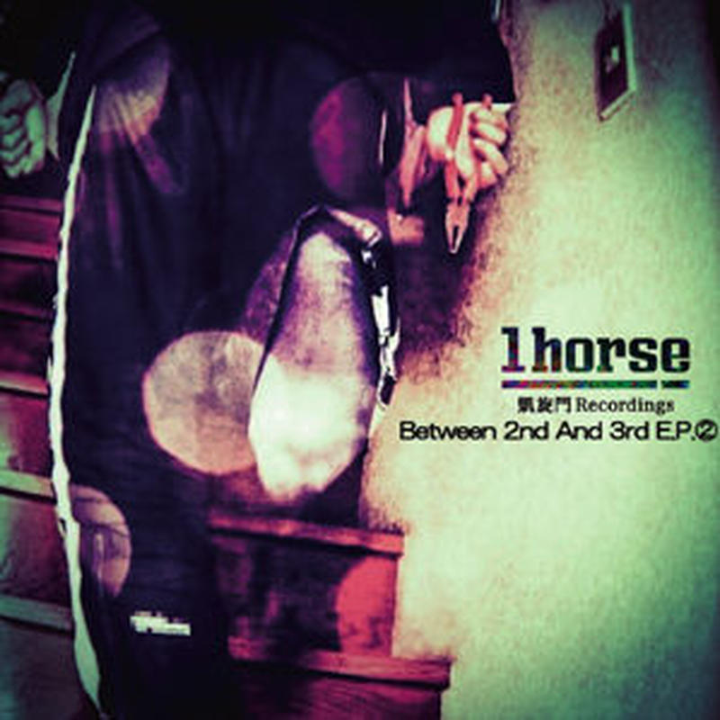 1HORSE / BETWEEN 2ND AND 3RD E.P. 2 [CD]