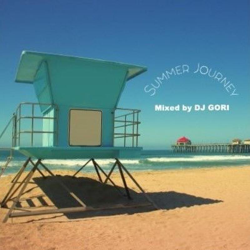 DJ GORI / -Summer Journey- [MIX CD]