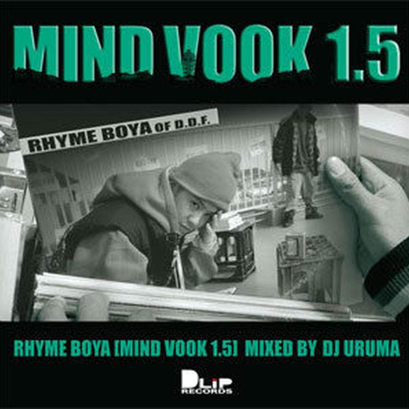 RHYME BOYA / MIND VOOK 1.5 Mixed By DJ URUMA [MIX CD]