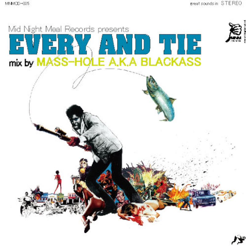 MASS-HOLE / EVERY AND TIE [MIX CD]