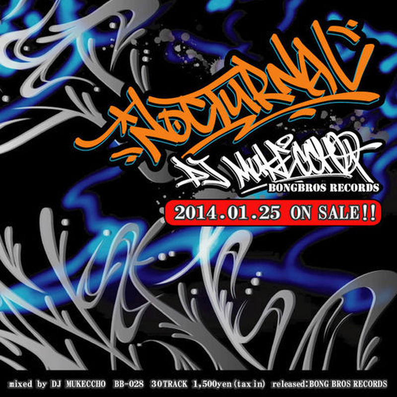 NOCTURNAL / mixed by DJ MUKECCHO [MIX CD]