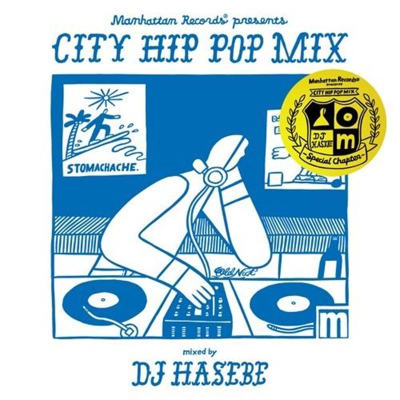 "V.A / Manhattan Records ""CITY HIP POP MIX"" mixed by DJ HASEBE [MIX CD]"