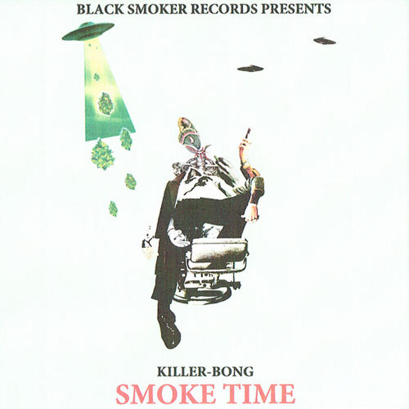 KILLER-BONG / SMOKE TIME [MIX CD]