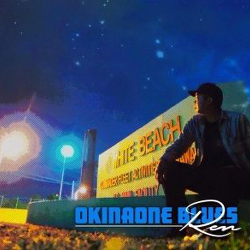REN / OKINAONEBLUES [CD]
