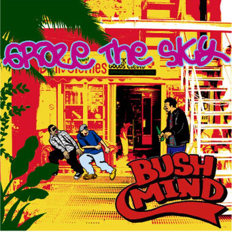 BUSHMIND / Graze The Sky [MIX CD]