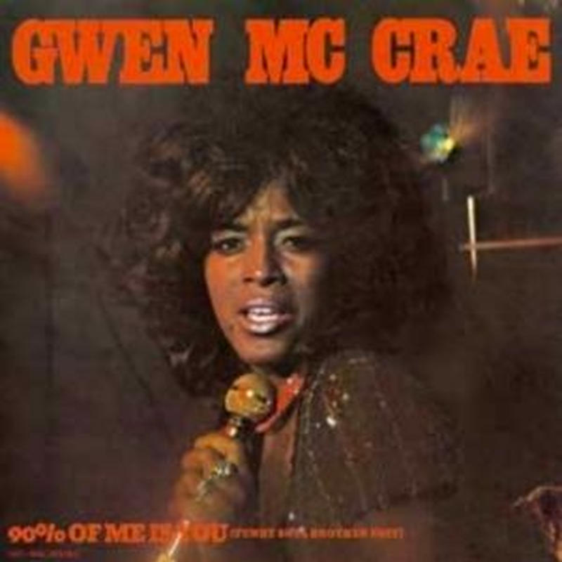 GWEN MCCRAE / 90% Of Me Is You (Funky Soul Brother Edit) / 90% Of Me Is You (Original) [7inch]