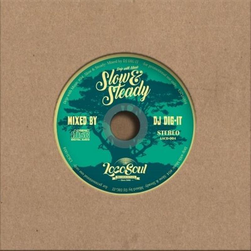 DJ DIG-IT / Slow & Steady -Dripwith Music4-  [MIX CD]