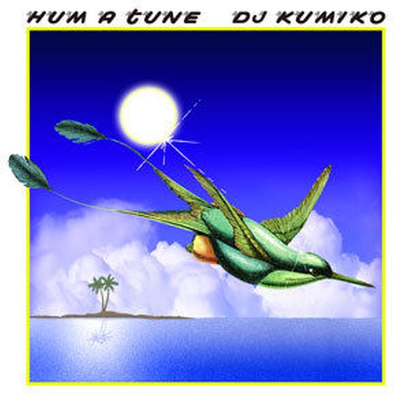 DJ KUMIKO / HUM A TUNE [MIX CD]