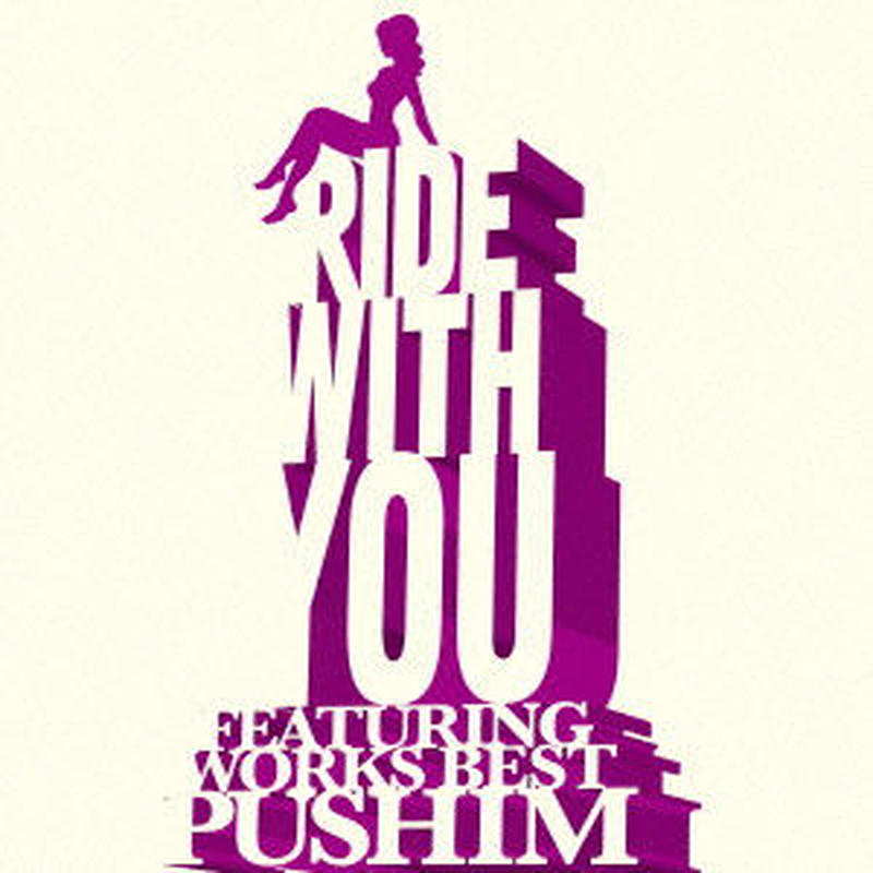 PUSHIM / Ride With You ~Featuring Works Best~ [CD]