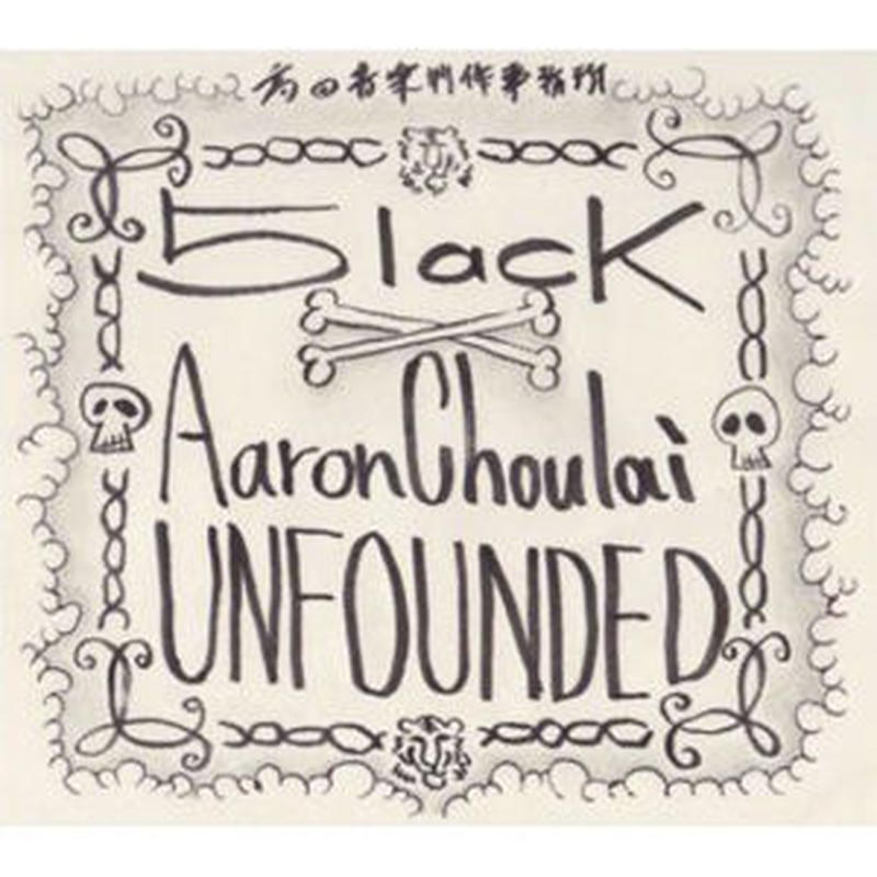 5LACK x AARON CHOULAI / UNFOUNDED [CD]