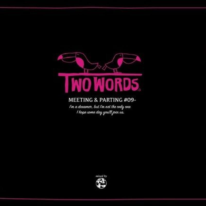 符和 / Two Words ~Meeting & Parting~ [MIX CDR]