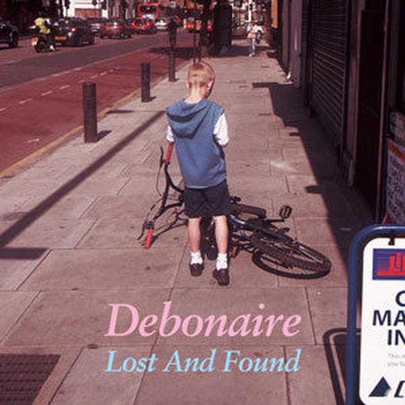 DEBONAIRE / LOST & FOUND [CD]